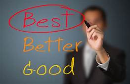 Is Being 'Good' Not Enough for You?