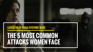 The 5 Most Common Attacks Women Face