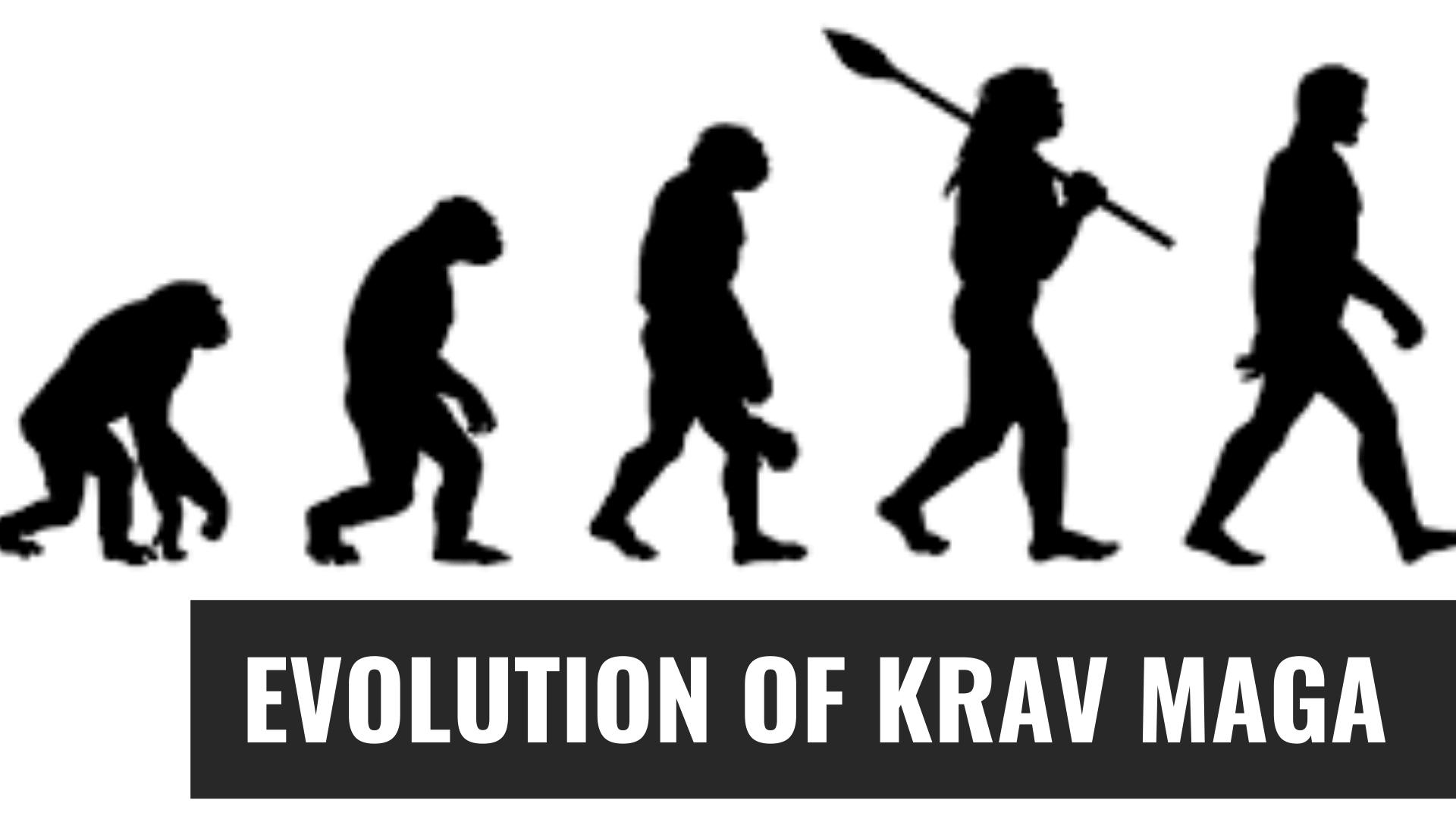 Evolution in Krav Maga