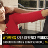 Women's ground fighting and survival self-defence workshops